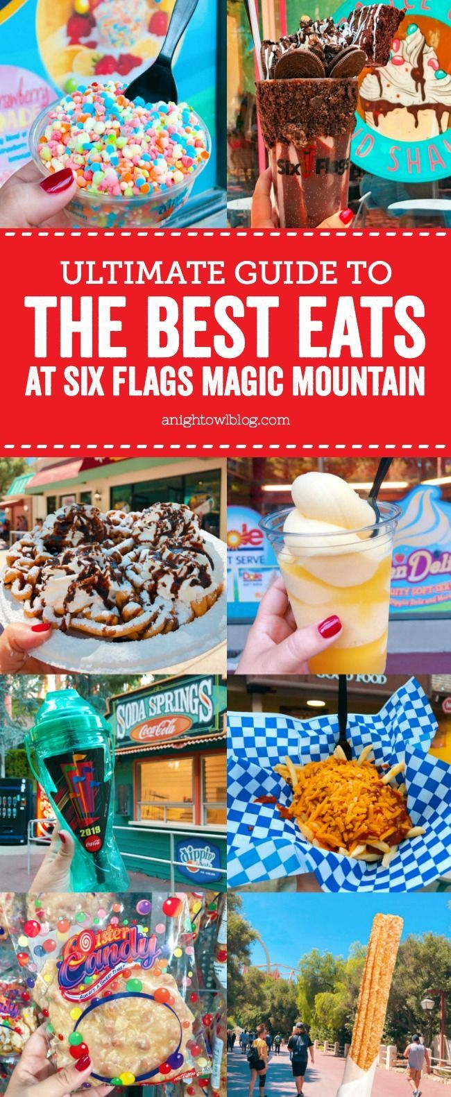 From Thrill Shakes To Funnel Cakes Check Out Our List Of The Best Things To Eat At Six Flags Magic Mountain In Valencia Ca Six Flags Funnel Cake Dippin Dots