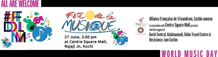 World Music Day - Fete De La Musique at Centre Square Mall Kochi on 27 June 2015, 3.pm More Visit us@:- http://www.allindiashoppingmalls.com/