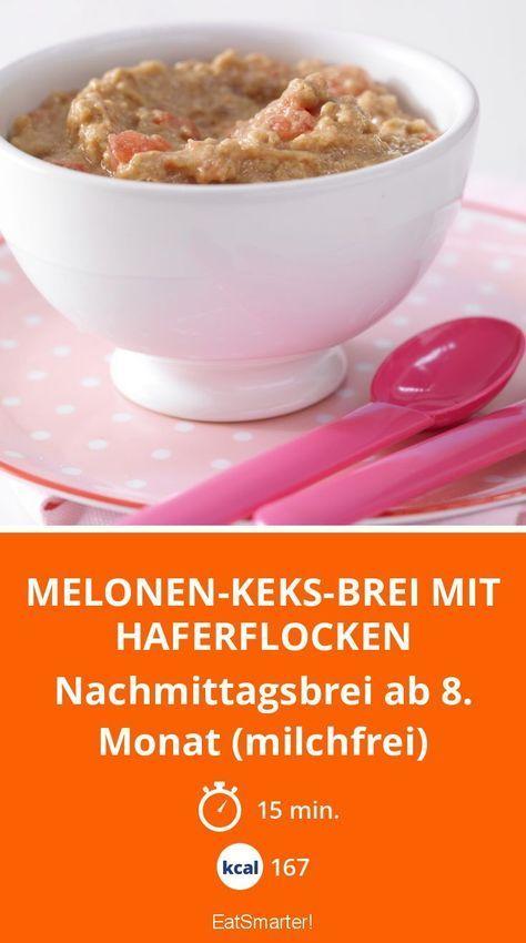 Melonen-Keks-Brei mit Haferflocken - Nachmittagsbrei ab 8. Monat (milchfrei) - smarter - Kalorien: 167 Kcal - Zeit: 15 Min.   eatsmarter.de