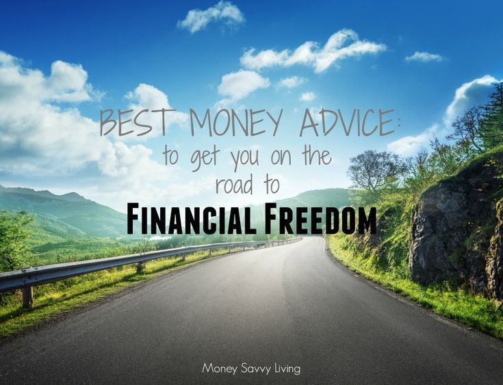 Best Money Advice: Road to Financial Freedom | Money Savvy Living #financialfreedom #debtfree #moneytips