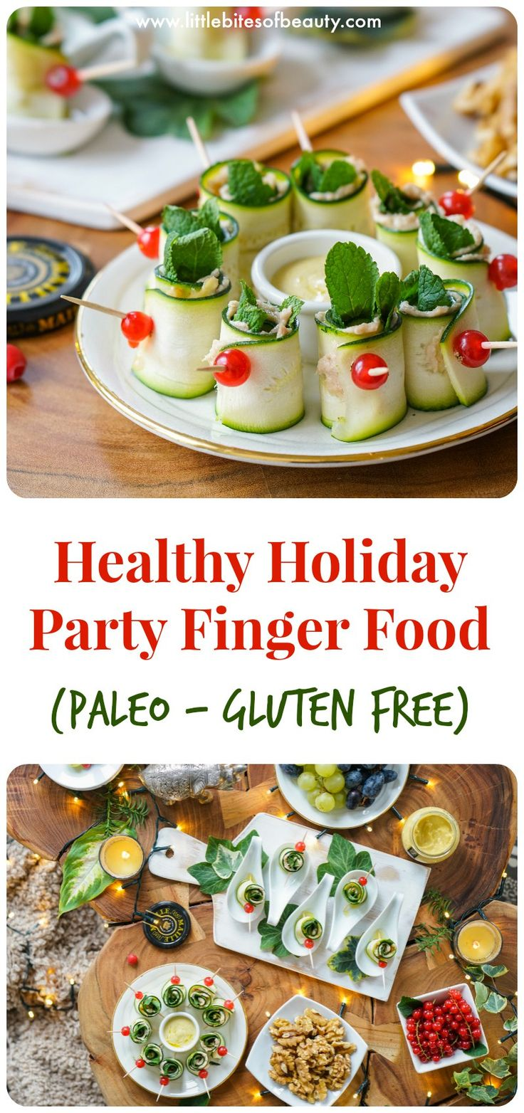 Healthy Holiday Party Finger Food (Dairy & Gluten Free