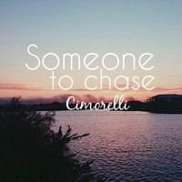 Someone To Chase (Acoustic) by Cimorelli on SoundCloud