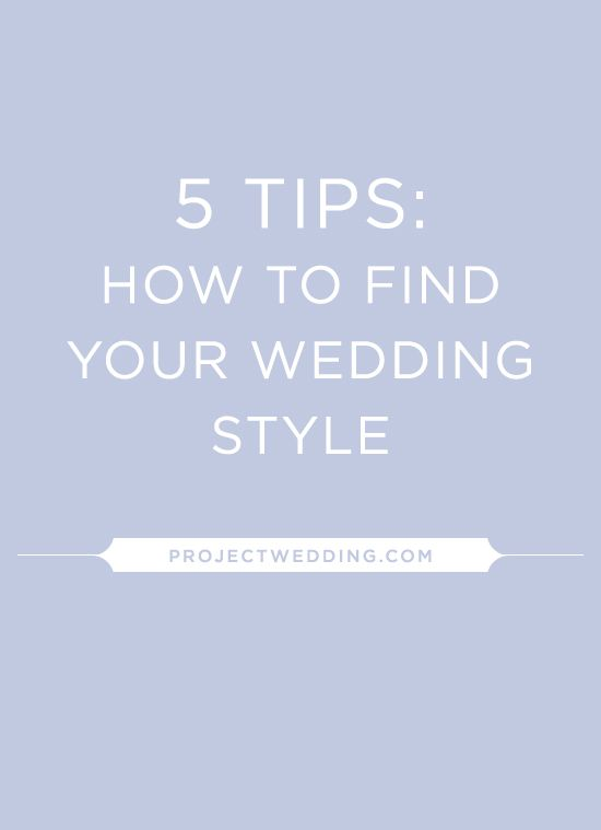 5 tips on how to find your wedding style!