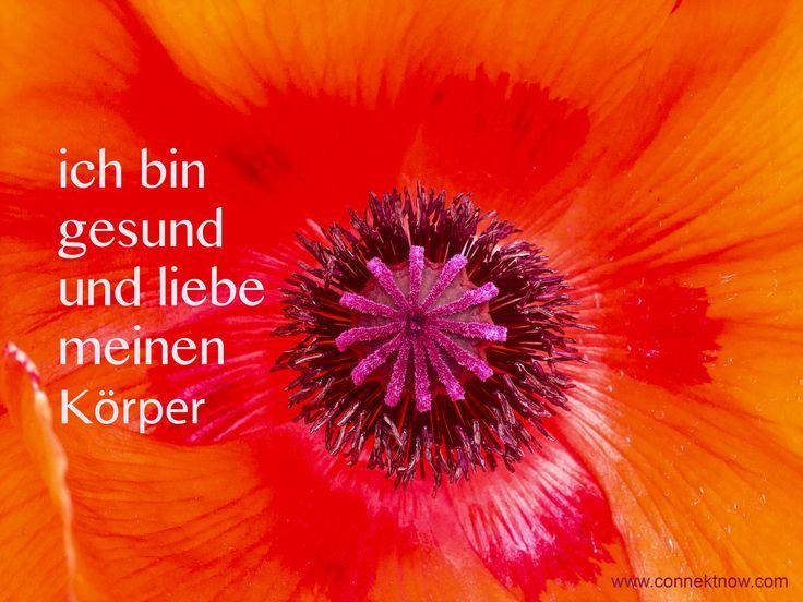 Positive Affirmation: ich bin gesund und liebe meinen Körper Uschi Nackenhorst www.connektnow.com