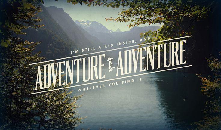 adventure / typography / nature