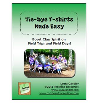 Tie-Dye T-shirts Made Easy Freebie - How to do a class tie-dye project - step-by-step directions