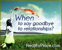 Bad Relationships: When To Call It Quits | HealthyPlace Mental Health Newsletter  www.HealthyPlace.com/other-info/mental-health-newsletter/bad-relationships-when-to-call-it-quits/