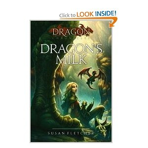 Dragon's Milk (Dragon Chronicles)