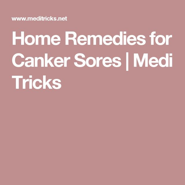 Home Remedies for Canker Sores | Medi Tricks