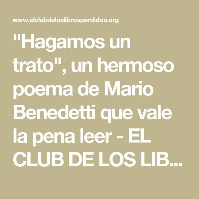 """""""Hagamos un trato"""", un hermoso poema de Mario Benedetti que vale la pena leer - EL CLUB DE LOS LIBROS PERDIDOS"""