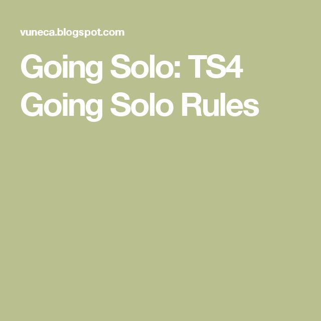 Going Solo: TS4 Going Solo Rules
