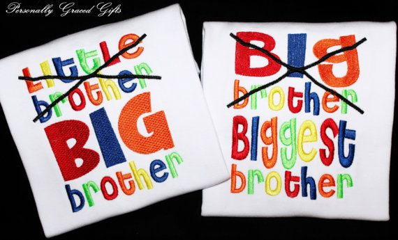 Little Brother Now BIG Brother and Big Brother Now Biggest Brother Custom Embroidered Shirts Sibling Announcement-Family-New Baby-Set of 2 by PersonallyGraced, $50.00