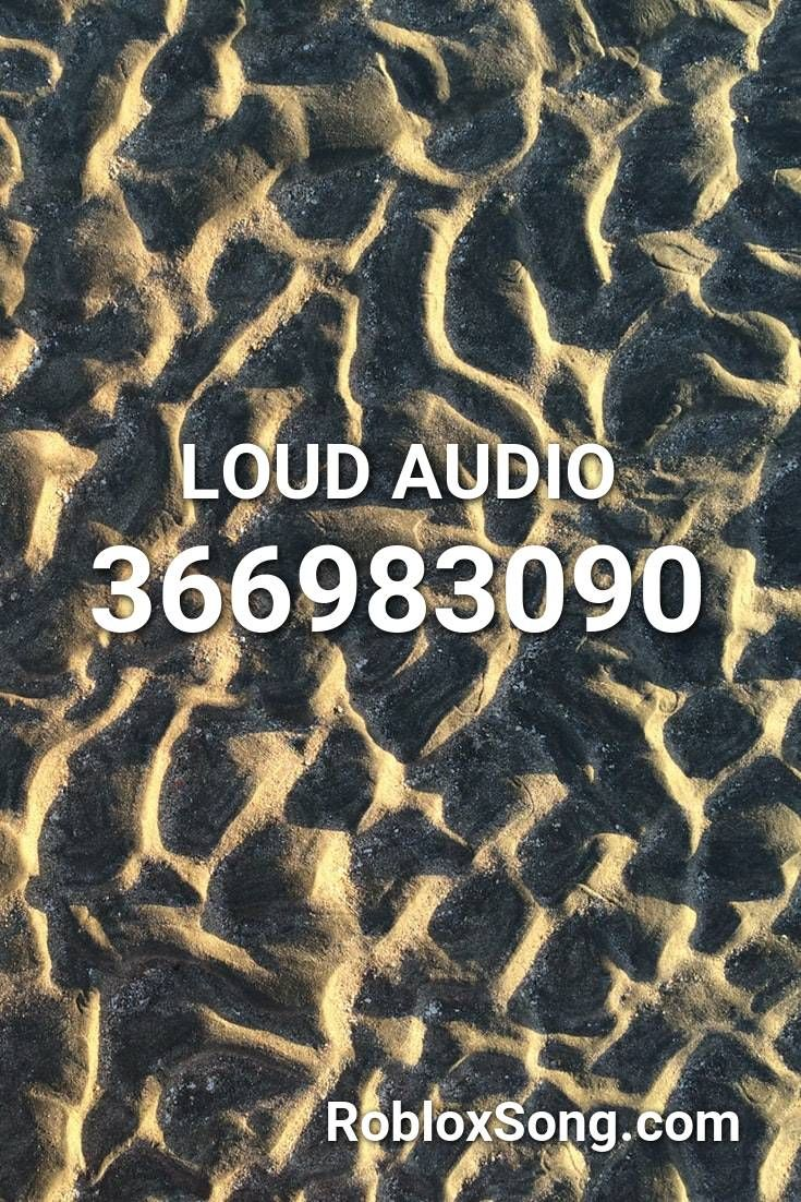 Loud Audio Roblox Id Roblox Music Codes In 2020 Roblox Roblox