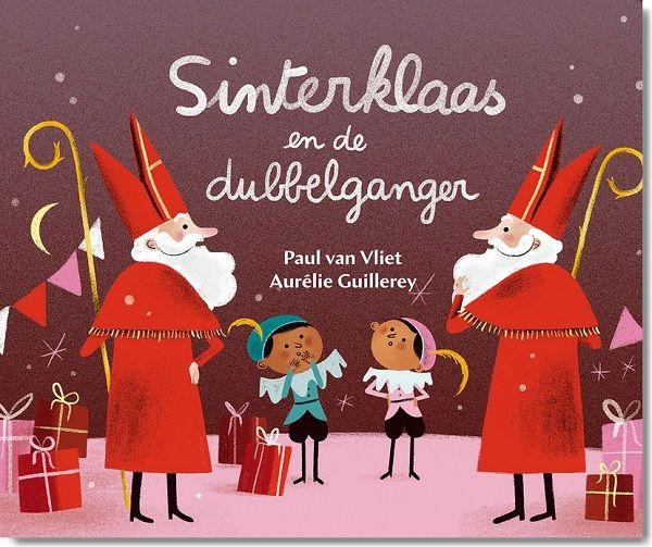 Sinterklaasprentenboek | Sinterklaas en de dubbelganger Laurentien van Oranje