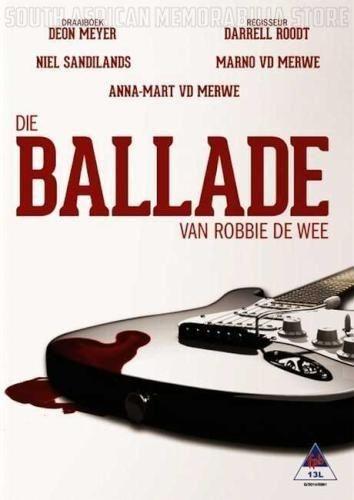 DIE BALLADE VAN ROBBIE DE WEE - Niel Sandilands - South African DVD *NEW* - South African Memorabilia Store