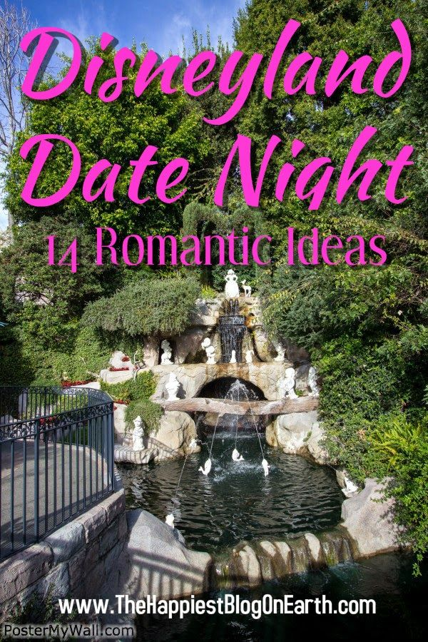 Disneyland Date Night! 14 Romantic Ideas