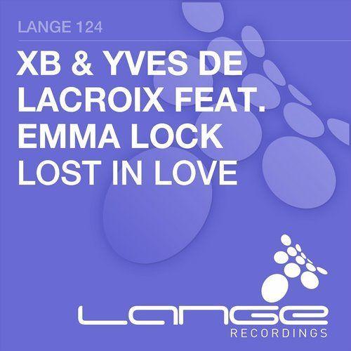 XB \u0026 Yves De Lacroix ft. Emma Lock - Lost In Love (Original Mix) by Mehrdαd► | Free Listening on SoundCloud