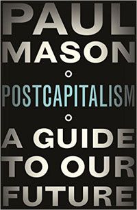 Postcapitalism by Paul Mason book cover