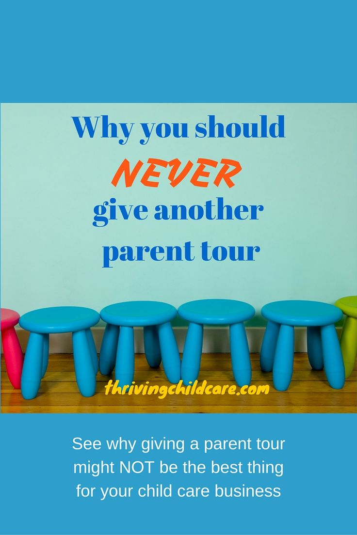 Why You Should Never Give A Parent Tour Starting A