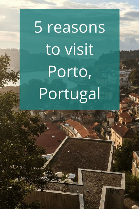 Adoration 4 Adventure's 5 reasons why you should visit Porto, Portugal including walkable streets, stunning views, and Portuguese cuisine on a budget.
