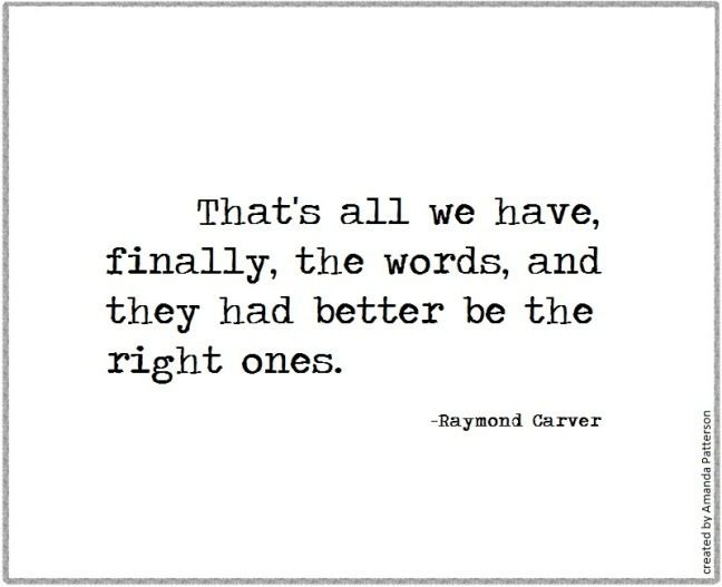 Quotable - Raymond Carver - Writers Write Creative Blog