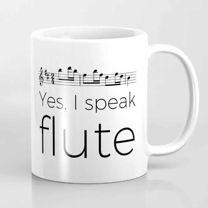 Yes, I speak flute. Music design available as mug, t-shirt, tote bag, throw pillow, iPhone case, wall clock and more.