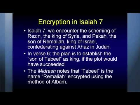 Encryption in Isaiah 7 -  this segment Chuck Missler discusses encryption in Isaiah 7.