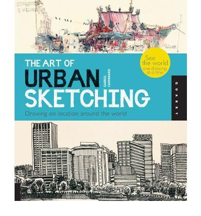 The Art of Urban Sketching is both a comprehensive guide and a showcase of location drawings by artists around the world who draw the cities where they live and travel.