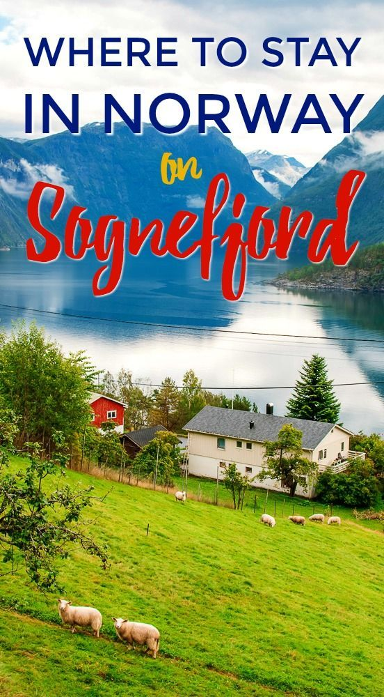 Sognefjord is Norway's longest fjord, and home to some idyllic villages. Here are the best places to stay on Sognefjord, including luxury accommodation, boutique and mid-range hotels, and even budget accommodation - everything you need to plan a trip to see the fjords in Norway!