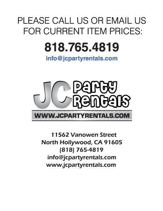 JC Party Rentals : Calabasas Party Rentals : Encino Party Rentals : Studio City Party Rentals, Glendale Party Rentals, LA Crescenta Party Rentals, Canoga Park Party Rentals, Northridge party Rentals, Reseda party Rentals, Wedding Rentals, Birthday party rentals, backyard party rentals supplies
