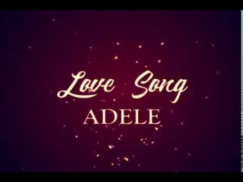 Adele - Love Song (Lyric Video)