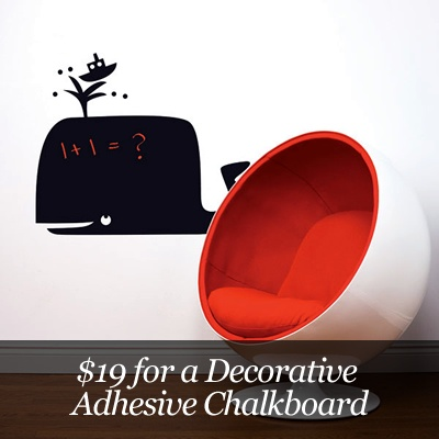 $19 for a Decorative Chalkboard Adhesive   http://www.kuklamoo.com/offers/view/decorativeadhesive