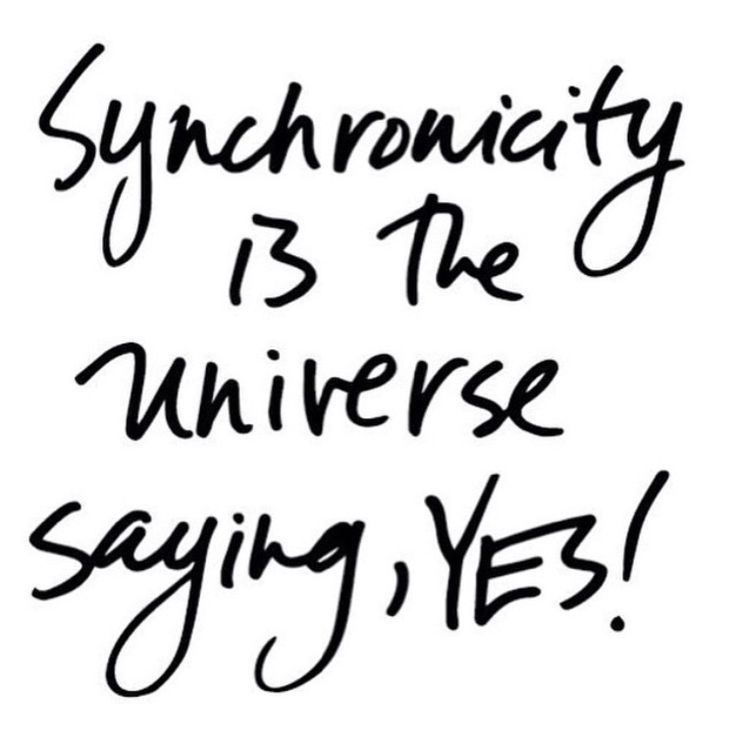 Synchronicity is the universe saying YES! #wisdom #affirmations