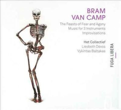 Bram Van Camp - Van Camp: Feasts of Fear & Agony
