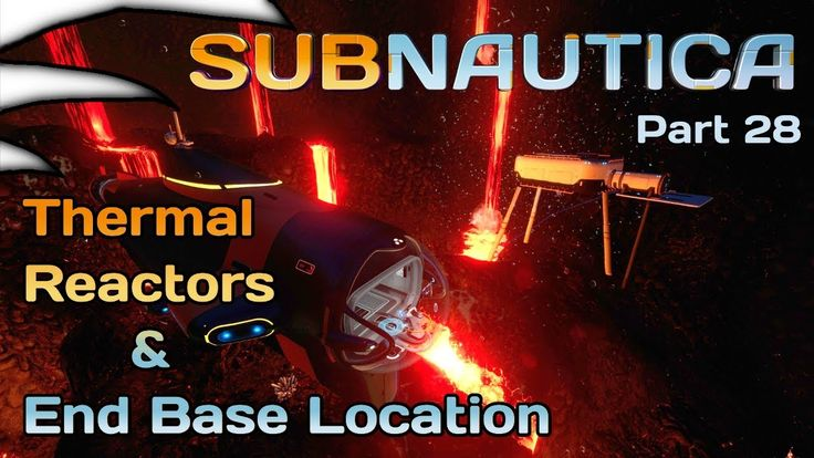 Thermal Reactors & End Fame Base Location | Subnautica Part 28 | 4k