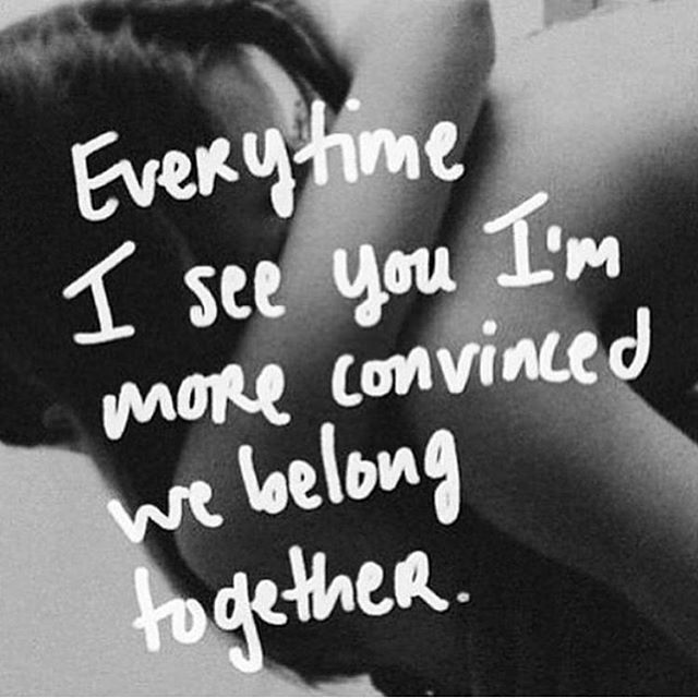 Together Love Quotes Extraordinary Im Convinced We Belong Together Love Love Quotes Quotes Quote Love