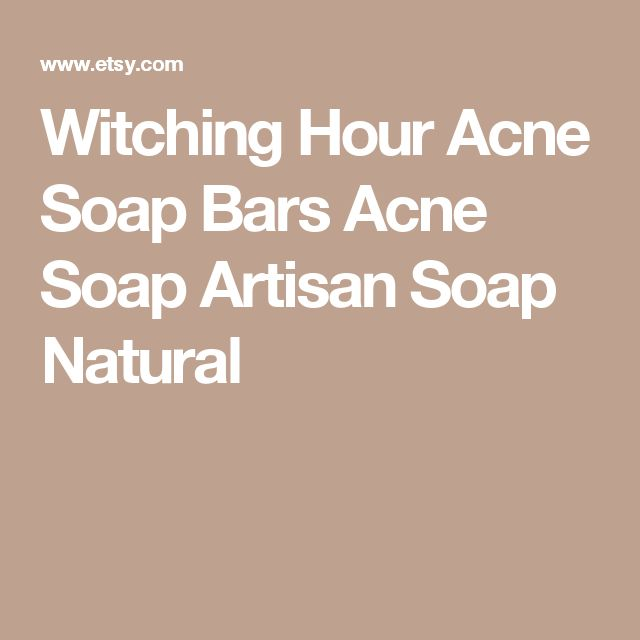 Witching Hour Acne Soap Bars Acne Soap Artisan Soap Natural