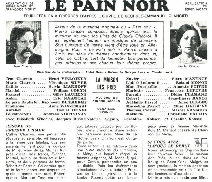 Le pain noir, feuilleton en huit épisodes 1965, Serge Moati