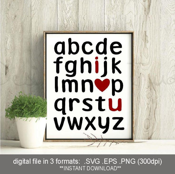 Download SVG I Love You alphabet, alphabet print, alphabet svg ...