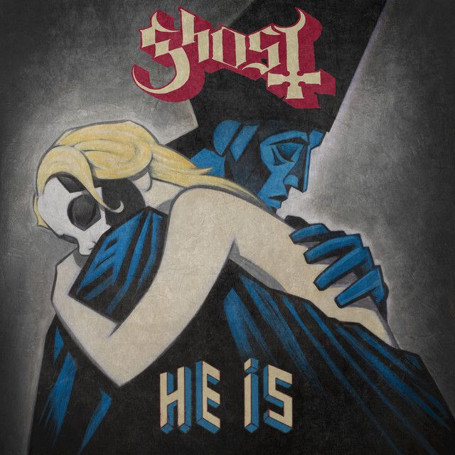 He Is - Ghost x Alison Mosshart by Ghost B.C. Alison Mosshart on He Is