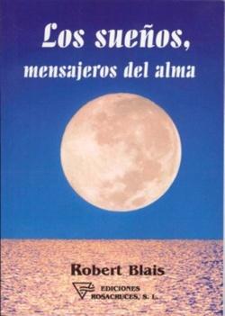 por Robert Blais. Este libro nos hace descubrir el arte de interpretar los sueños a la luz de la psicología y de la espiritualidad.     Un sueño no interpretado puede compararse a una letra no descifrada. Es el alma que nos relaciona con la memoria universal y almacena nuestros recuerdos personales. También es la que percibe nuestros desequilibrios y elabora los guiones oníricos que nos ayudarán a corregirlos.      Páginas: 156  Formato: 14,8 x 21 cm  I.S.B.N.: 84-95285-07-X     $14.90