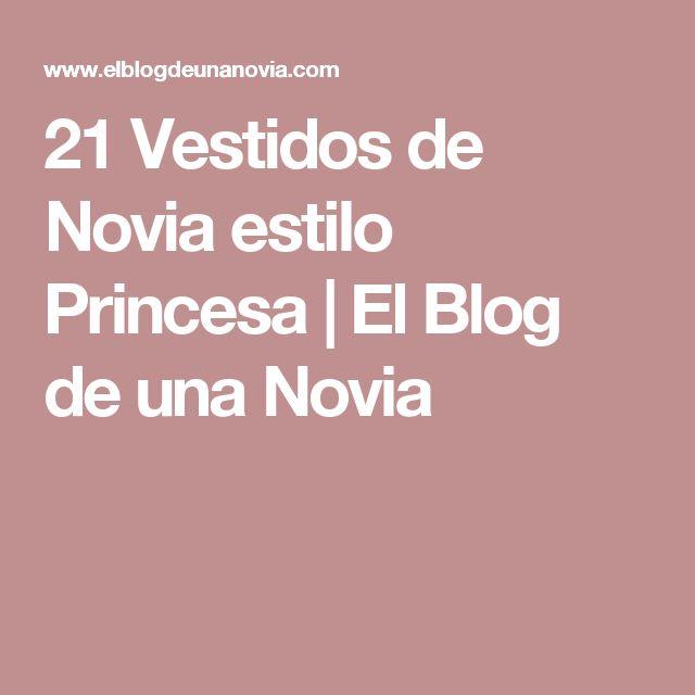 21 Vestidos de Novia estilo Princesa   El Blog de una Novia