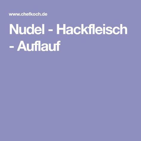 Nudel - Hackfleisch - Auflauf