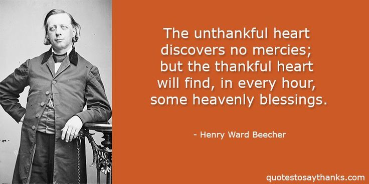 Thankful For You Quotes - Find Heavenly Blessings #HenryWardBeecher #thankful #quotes