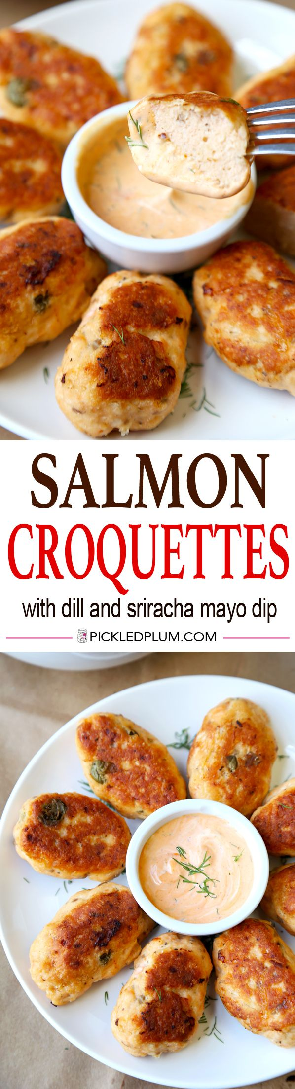 Healthy Salmon Croquettes Recipe with Dill and Sriracha Mayo Dipping Sauce. Only 10 minutes to prep! http://www.pickledplum.com/salmon-croquettes-recipe/