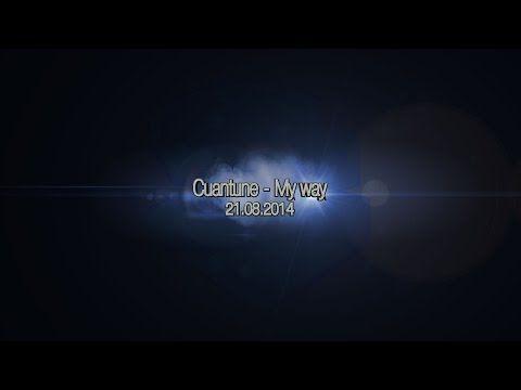 Cuantune  - My way (teaser)