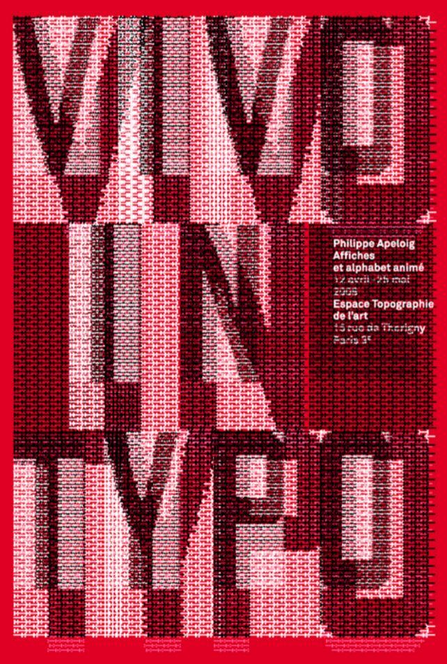 Studio Philippe Apeloig, Vivo in Typo, Espace Topographie de l'art, Paris, 2008 •