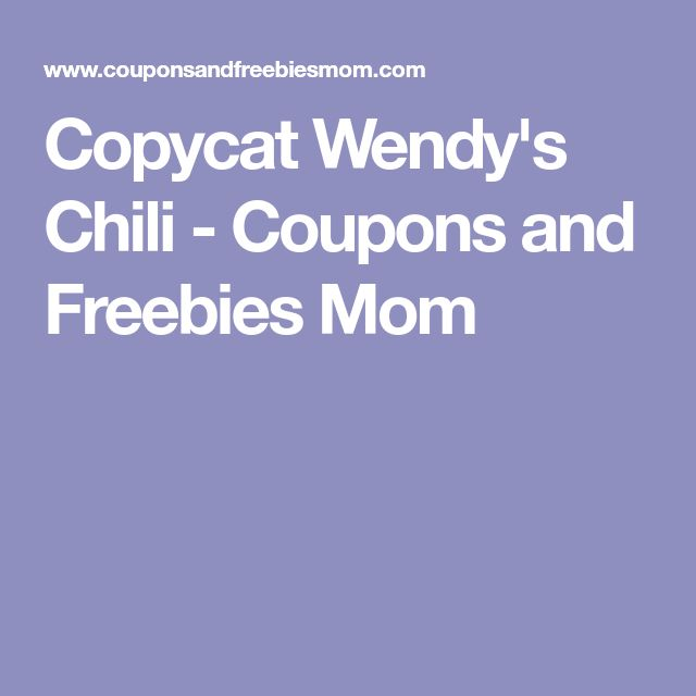 Copycat Wendy's Chili - Coupons and Freebies Mom