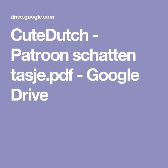 CuteDutch - Patroon schatten tasje.pdf - Google Drive