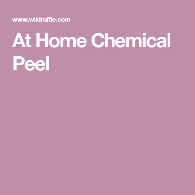 At Home Chemical Peel